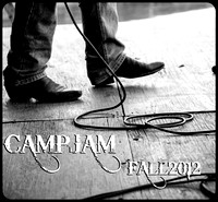 CAMP JAM in the PINES - 2012 Fall